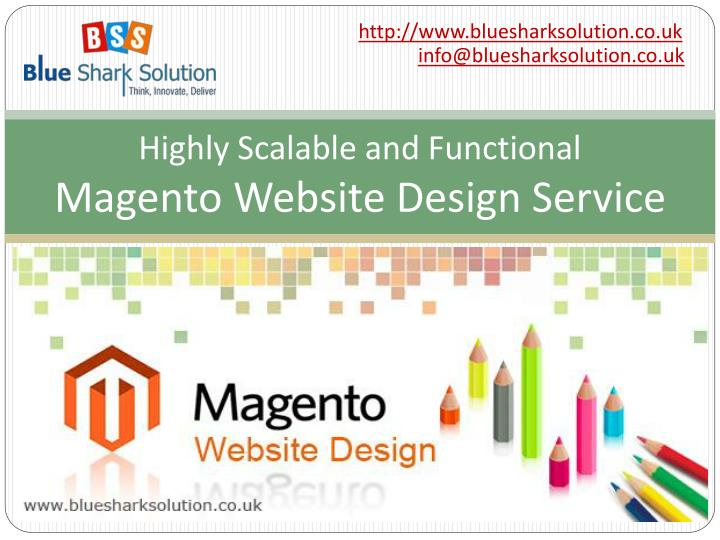 highly scalable and functional magento website design service n.