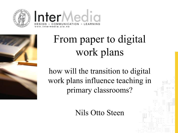 from paper to digital work plans n.