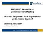 nasmhpd annual 2014 commissioners meeting disaster response state experiences and lessons learned