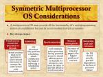 symmetric multiprocessor os considerations