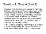 question 1 case a part 2