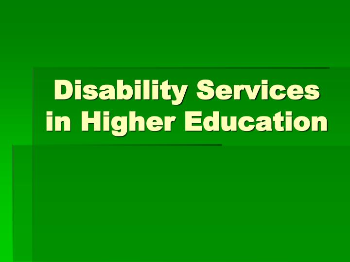 disability services in higher education n.