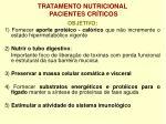 tratamento nutricional pacientes cr ticos