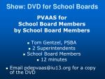 show dvd for school boards