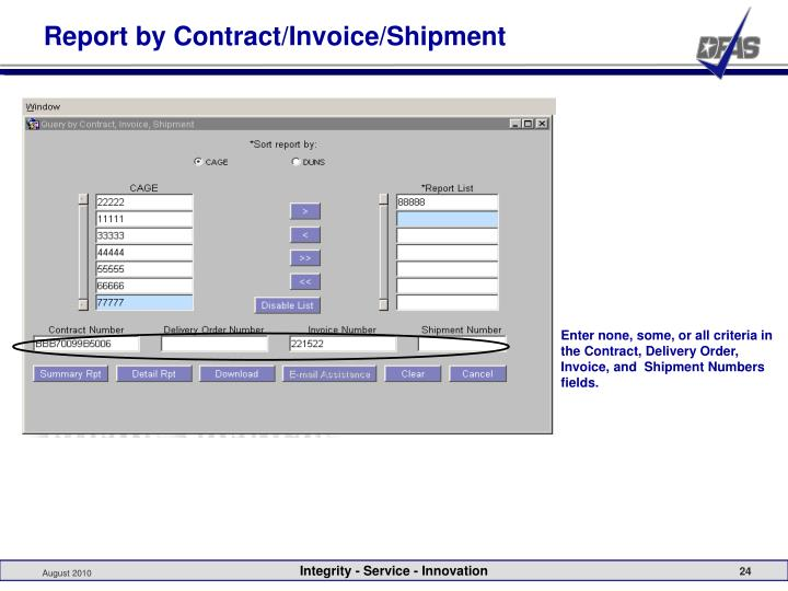 Report by Contract/Invoice/Shipment