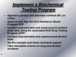 implement a biochemical testing program