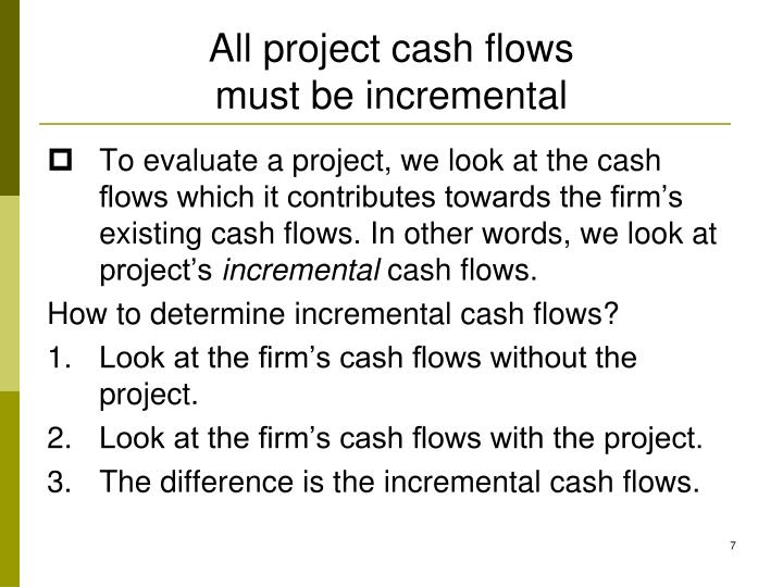 All project cash flows