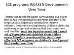 ece programs weaken development over time