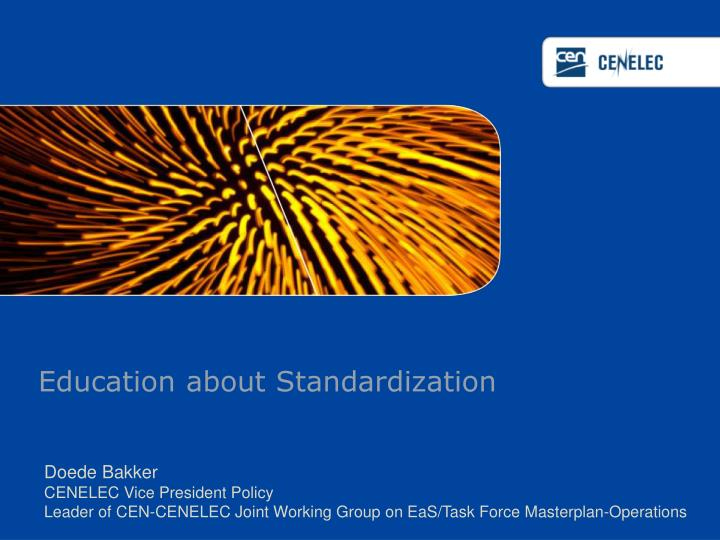 education about standardization n.
