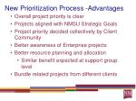 new prioritization process advantages