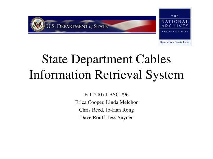state department cables information retrieval system n.