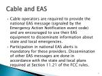cable and eas