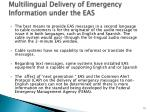 multilingual delivery of emergency information under the eas