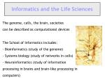 informatics and the life sciences