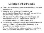development of the dss