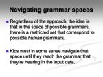navigating grammar spaces