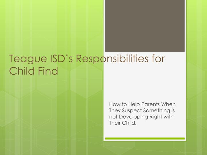 teague isd s responsibilities for child find n.
