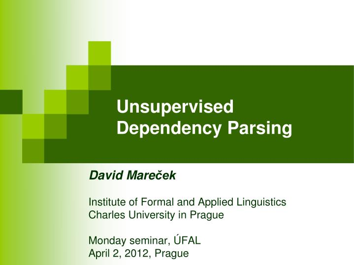 unsupervised dependency parsing n.