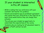 if your student is interested in pre ap classes