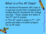 what is a pre ap class