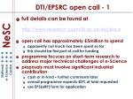 dti epsrc open call 1