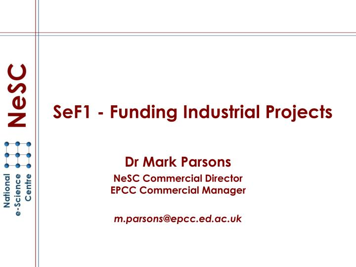 sef1 funding industrial projects n.