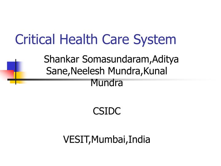 critical health care system n.