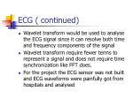 ecg continued