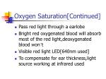 oxygen saturation continued