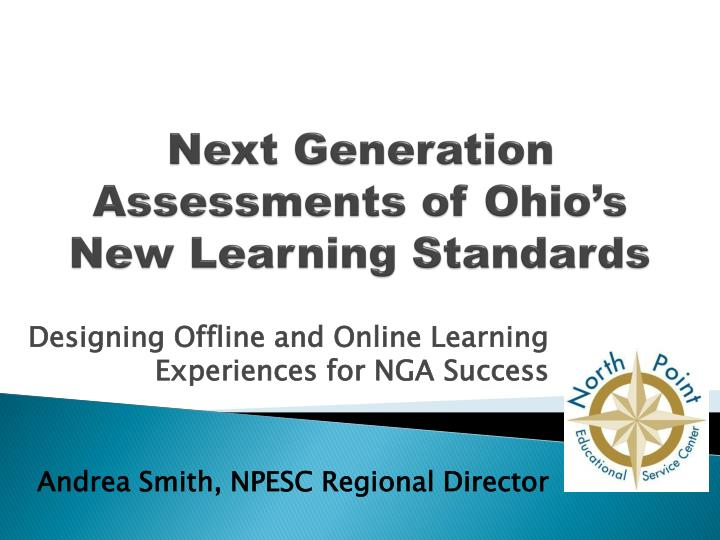 next generation assessments of ohio s new learning standards n.
