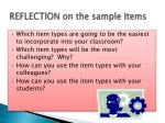 reflection on the sample items
