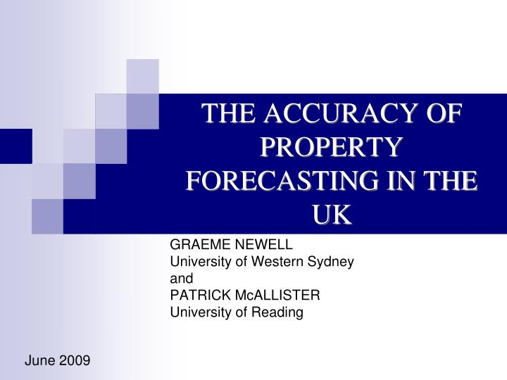 the accuracy of property forecasting in the uk n.