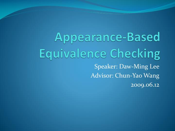 appearance based equivalence checking n.