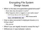 encrypting file system design issues