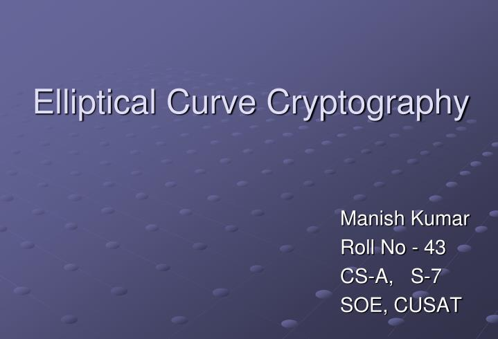 elliptical curve cryptography n.