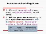 rotation scheduling form
