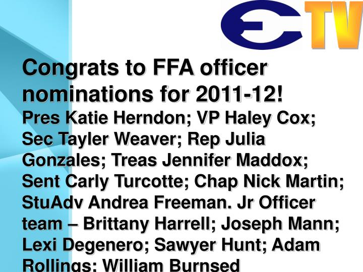 Congrats to FFA officer nominations for 2011-12!