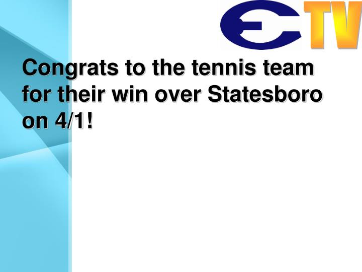 Congrats to the tennis team for their win over Statesboro on 4/1!