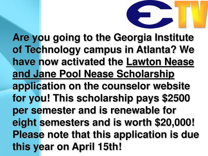 Are you going to the Georgia Institute of Technology campus in Atlanta? We have now activated the