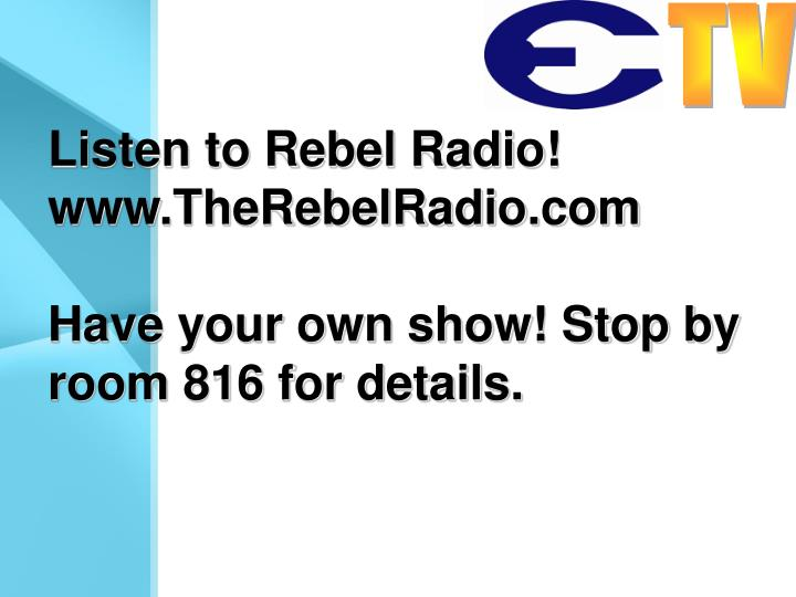 Listen to Rebel Radio!