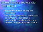 problem solving strategy with thin films 1