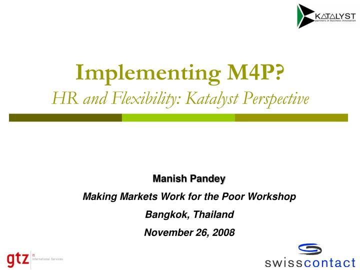 implementing m4p hr and flexibility katalyst perspective n.