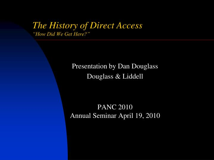 the history of direct access how did we get here n.