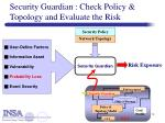 security guardian check policy topology and evaluate the risk