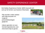 safety experience center