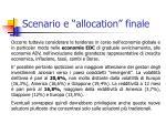 scenario e allocation finale6