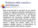 tendenze della crescita e dell inflazione3