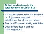 ethical mechanisms in the establishment of czech ecs
