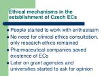 ethical mechanisms in the establishment of czech ecs1