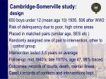 cambridge somerville study design